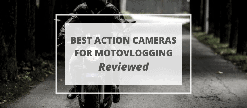 best camera motovlogging