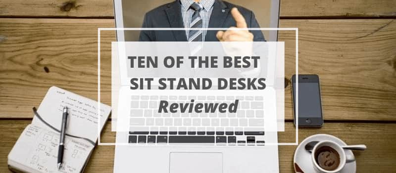 best sit stand desks